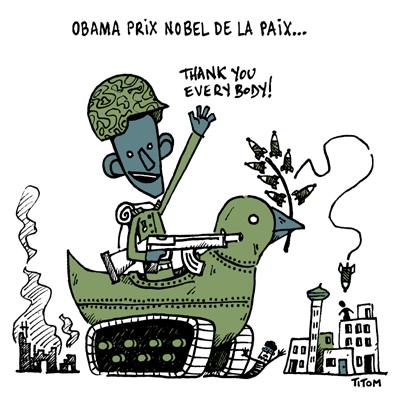 http://bxl.attac.be/spip/IMG/jpg_dessin687_titom_Obama_prix_Nobel.jpg